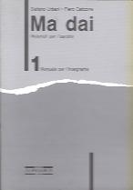 Ma dai 1 | Guida per l'insegnante & audiocassetta