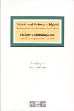 Dialekt und Mehrsprachigkeit | Dialetto e plurilinguismo