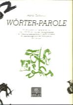 Parole-Wörter/Wörter-Parole