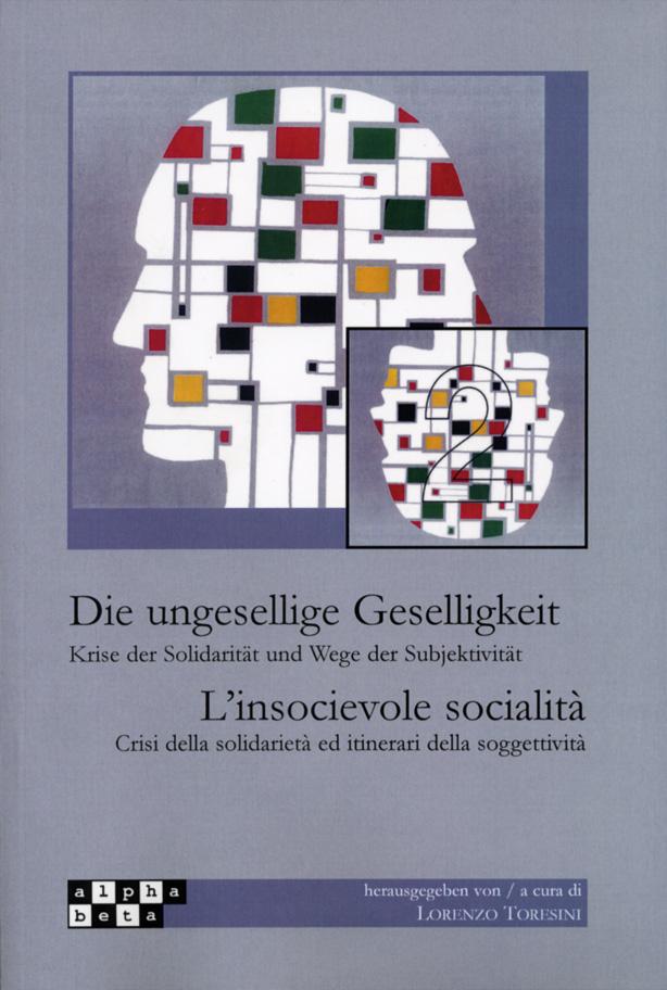 Die ungesellige Geselligkeit | L'insocievole socialità