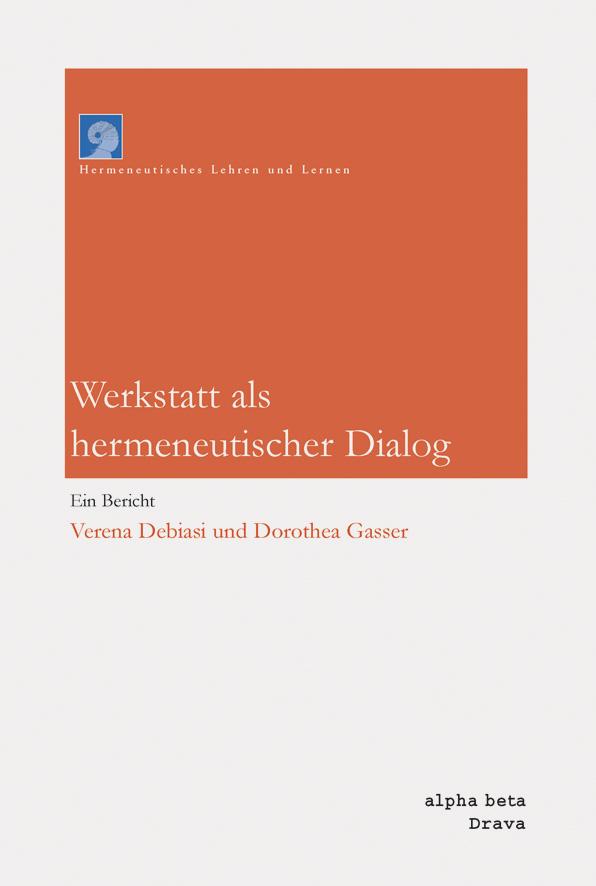 Werkstatt als hermeneutischer Dialog
