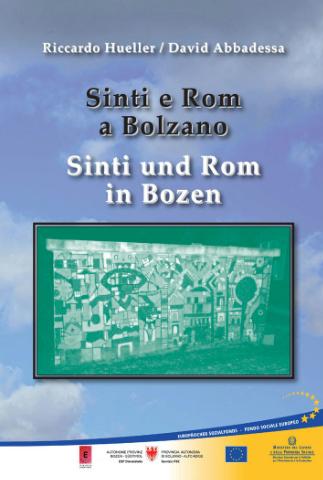 Sinti e Rom a Bolzano | Sinti und Rom in Bozen