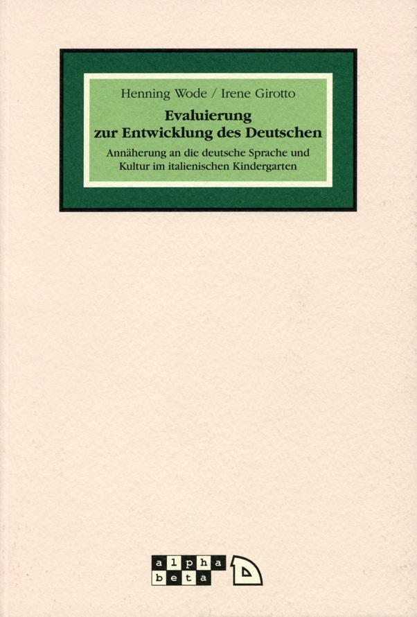 Evaluierung zur Entwicklung des Deutschen