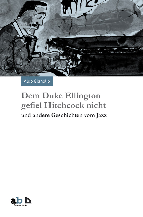 Dem Duke Ellington gefiel Hitchcock nicht