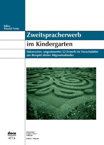 Zweitspracherwerb im Kindergarten