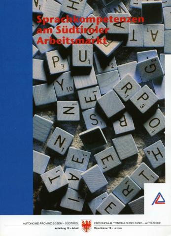 Sprachkompetenzen am Südtiroler Arbeitsmarkt