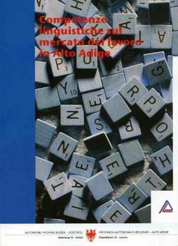 Competenze linguistiche sul mercato del lavoro in Alto Adige