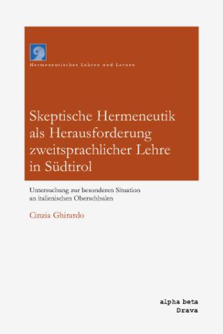 Skeptische Hermeneutik als Herausforderung zweitsprachlicher Lehre in Südtirol