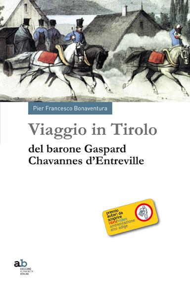 Viaggio in Tirolo del barone Gaspard Chavannes d'Entreville