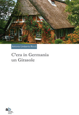 C'era in Germania un Girasole