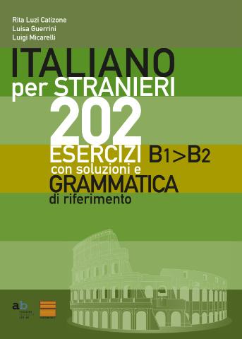 202 ESERCIZI D'ITALIANO B1>B2
