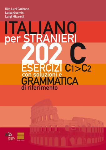 202 ESERCIZI D'ITALIANO C1>C2