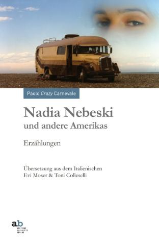 Nadia Nebeski und andere Amerikas