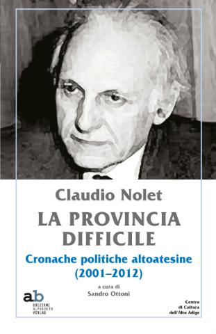 Claudio Nolet. La provincia difficile