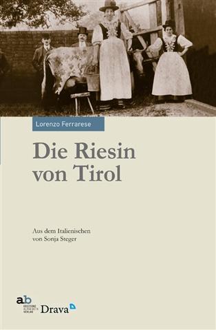 Die Riesin von Tirol