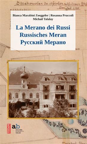 La Merano dei Russi | Russisches Meran