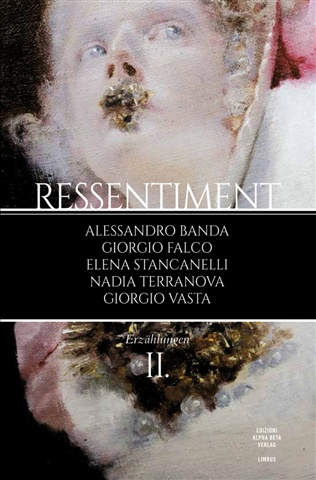 Ressentiment II