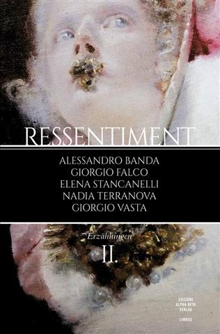 Ressentiment II