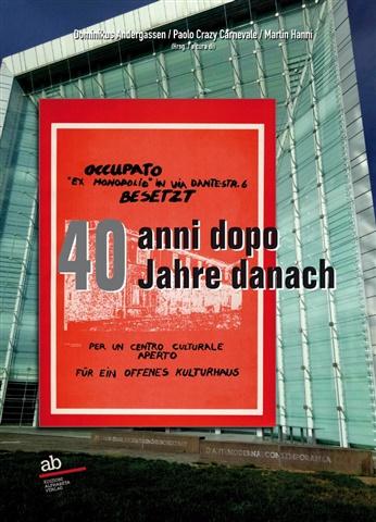 """Occupato """"ex Monopolio"""" in via Dante-Str. 6 Besetzt"""