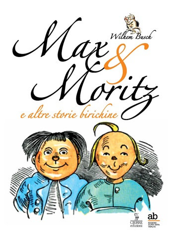 Max & Moritz e altre storie birichine