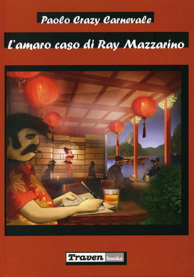 L'amaro caso di Ray Mazzarino