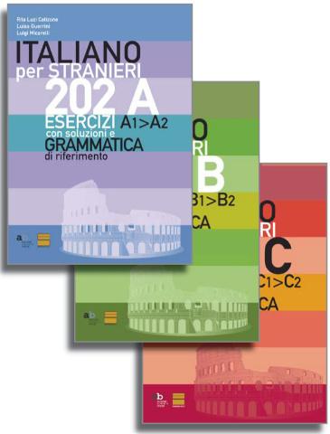 202 ESERCIZI D'ITALIANO A1>A2; B1>B2; C1>C2